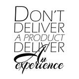 """Deliver an Experience"" Entrepreneurial Motivation Printable"