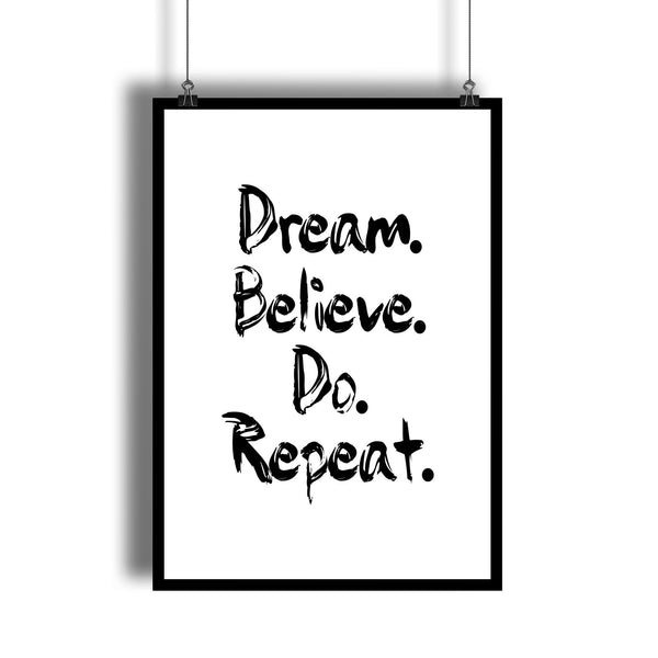 """Dream. Believe. Do. Repeat."" Motivational Quote Poster for a Classroom"