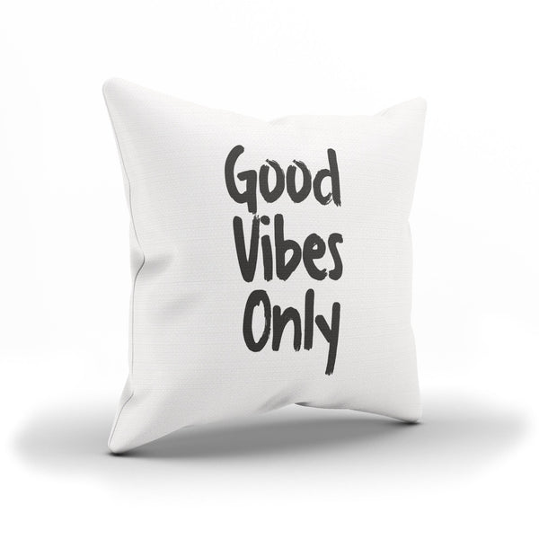 """Good Vibes Only"" Throw Pillow Cover For An Optimistic Person"