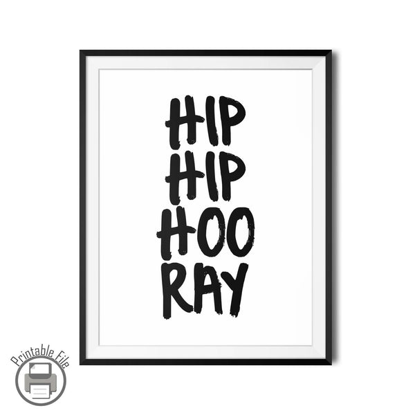"""Hip Hip Hooray"" Printable Poster For Celebrations"