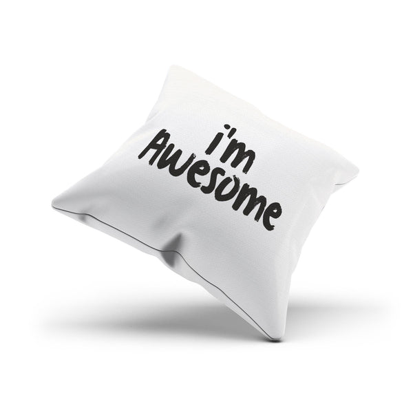 """I'm Awesome"" Optimistic Self Esteem Mantra Throw Pillow Cover"