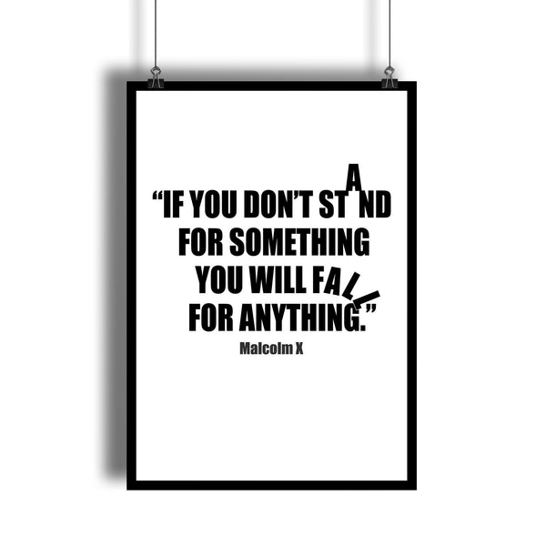 "Malcolm X ""Stand For Something"" Success Quote Wall Art"
