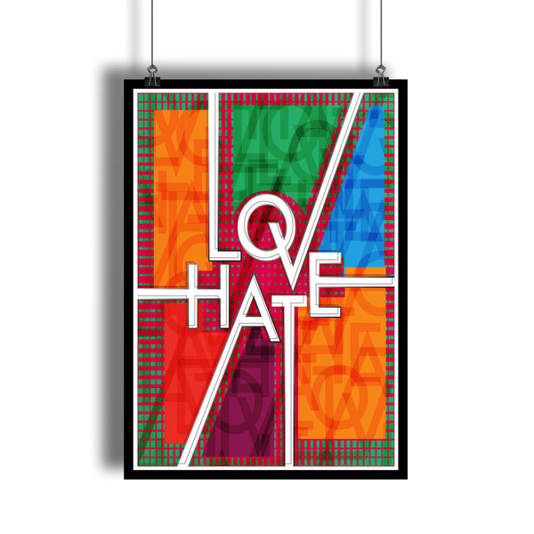 "Colorful Design ""Love Hate"" Hip Art Poster"