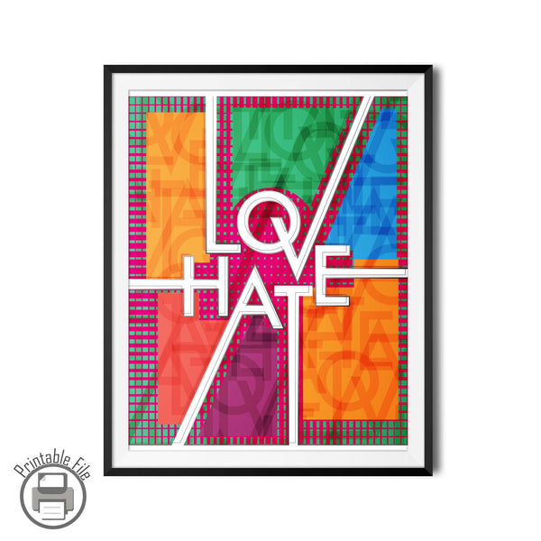"""Love Hate"" Hip and Colorful Printable Wall Art Design"