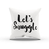 """Let's Snuggle"" Romantic Throw Pillow Cover For Bedroom"