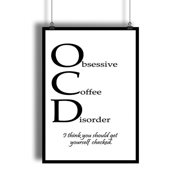 "Obsessive Coffee Disorder ""OCD"" Funny Kitchen Decor"