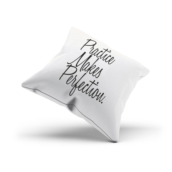 Practice Makes Perfection Motivational Pillow Cover For Athletes