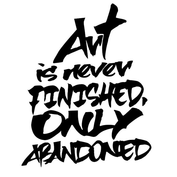 """Abandoned Art"" B&W Typography Printable Poster For Art Lover"