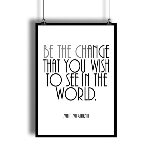 "Mahatma Gandhi ""Be The Change"" Motivational Poster"