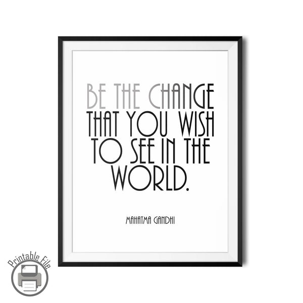 "Mahatma Gandhi ""Be The Change"" Motivational Printable Wall Art"
