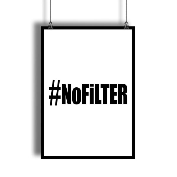 """Hashtag No Filter"" Modern Black and White Wall Decor"