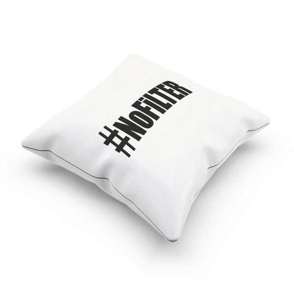 """Hashtag No Filter"" Modern Decorative Pillow Case for Millennials"