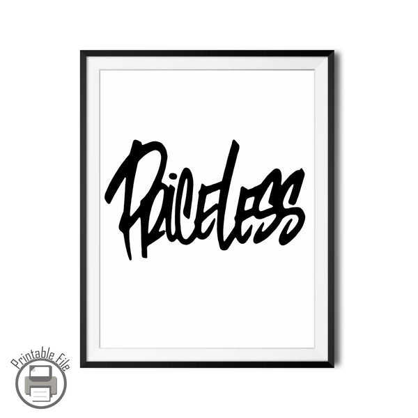 "Monochrome Lettering ""Priceless"" Printable Art Print"