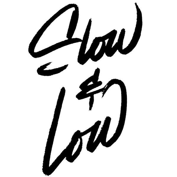 """Slow And Low"" Manimalist B&W Lettering Art Print"