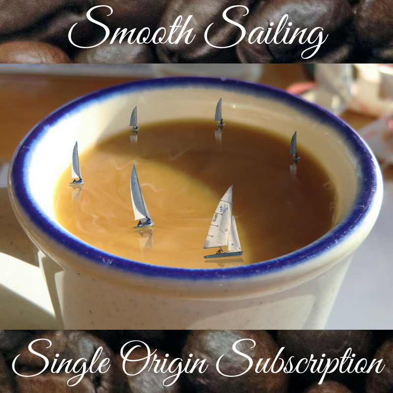 Smooth Sailing Single Origin Coffee Subscription