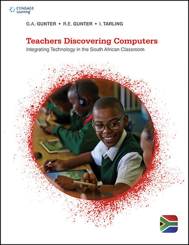 Teachers Discovering Computers - Integrating Technology and Digital Media in the Classroom 6th Edition