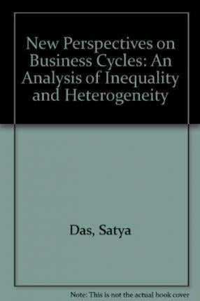 New Perspectives on Business Cycles : An Analysis of Inequality and Heterogeneity