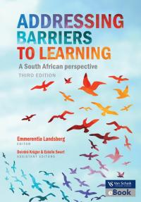 Addressing barriers to learning 3 : A South African Perspective