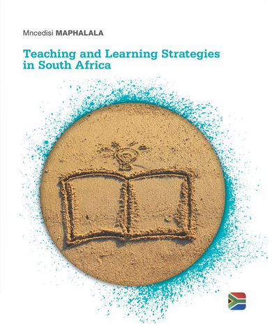 Teaching and Learning Strategies in South Africa, 1st Edition