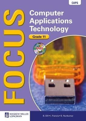 Focus Computer Applications Technology Gr 11 Learner's Book & CD