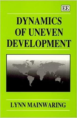 Dynamics of Uneven Development : An Analysis of the Global Accumulation of Capital