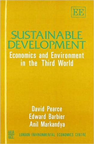 Sustainable Development : Economics and Environment in the Third World