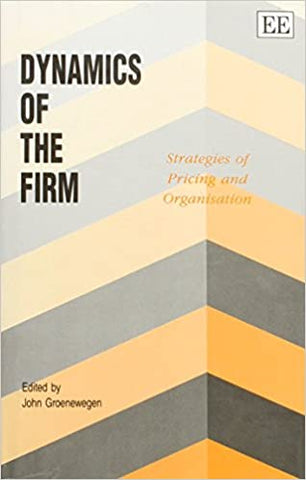 DYNAMICS OF THE FIRM : Strategies of Pricing and Organization