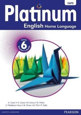 Platinum English Home Language - Grade 6 Teacher's Guide (Paperback)