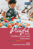 Playful Early Childhood Education 1e