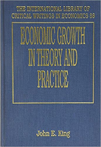 ECONOMIC GROWTH IN THEORY AND PRACTICE : A Kaldorian Perspective