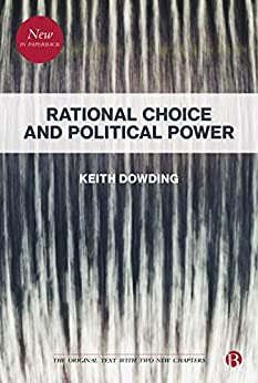 RATIONAL CHOICE AND POLITICAL POWER