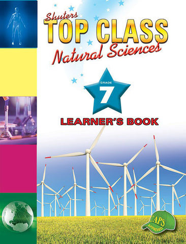 TOP CLASS NATURAL SCIENCES GRADE 7 LEARNER'S BOOK