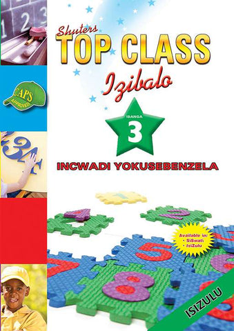 TOP CLASS MATHEMATICS GRADE 3 WORKBOOK (ZULU)