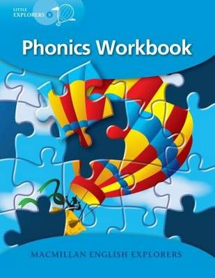 MACMILLAN ENGLISH LITTLE EXPLORERS B: PHONICS WORKBOOK