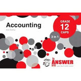 The Answer Series Grade 12 accounting 2 in1 CAPS study guide