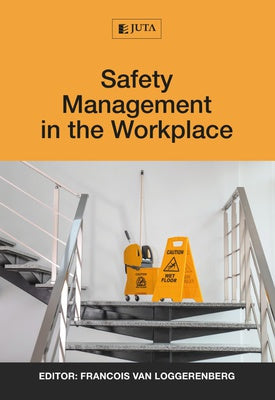 Safety Management in the Workplace