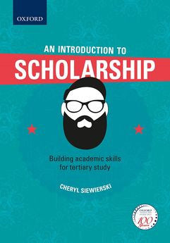 An Introduction to Scholarship: Building academic skills for tertiary study - Elex Academic Bookstore