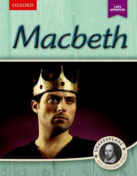 Macbeth: Shakespeare for Southern Africa (CAPS Approved) - Elex Academic Bookstore