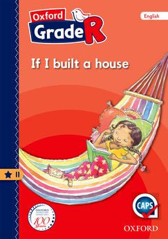 Oxford Grade R Graded Reader 11: If I built a house - Elex Academic Bookstore