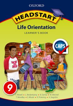 Headstart Life Orientation Grade 9 Learner's Book (CAPS) - Elex Academic Bookstore