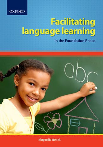 Facilitating Language Learning in the Foundation Phase - Elex Academic Bookstore