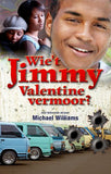 Wie't Jimmy Valentine Vermoor? (Afrikaans novel) - Elex Academic Bookstore