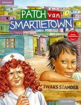 Patch van Smartietown (Afrikaans Gr 9 novel) (Approved) - Elex Academic Bookstore
