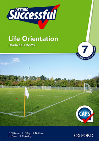 Oxford Successful Life Orientation Grade 7 Learner's Book (CAPS)