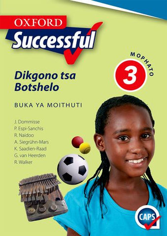 Oxford Successful Life Skills Grade 3 Learner's Book (Setswana)  Oxford Successful Dikgono tsa Botshelo Mophato 3 Buka Ya Moithuti (CAPS) - Elex Academic Bookstore