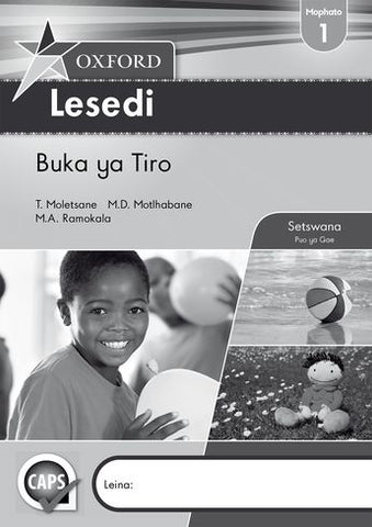 Oxford Lesedi Grade 1 Workbook (Setswana)  Oxford Lesedi Kereiti ya 1 Buka ya Tiro (Approved) - Elex Academic Bookstore
