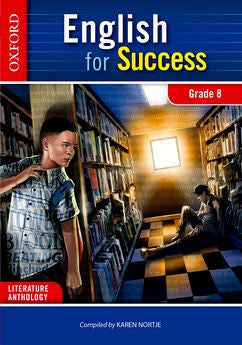 English for Success Home Language Grade 8 Literature Anthology (Approved) - Elex Academic Bookstore