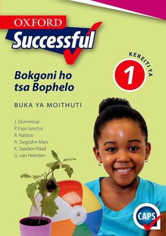 Oxford Successful Life Skills Grade 1 Learner's Book (Sesotho)  Oxford Successful Bokgoni ho tsa Bophelo Kereiti ya 1 Buka ya Moithuti (CAPS) - Elex Academic Bookstore