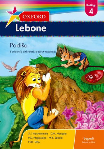 Oxford Lebone Grade 4 Reader (Sepedi)  Oxford Lebone Kreiti ya 4 Padišo (Approved) - Elex Academic Bookstore
