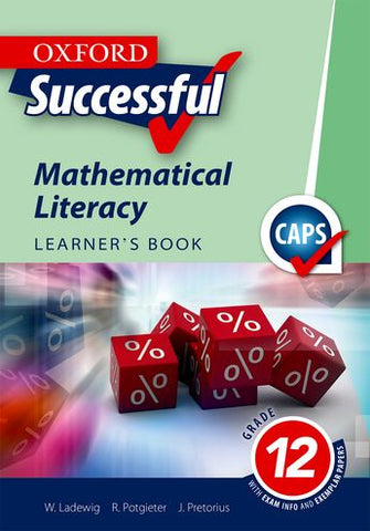 Oxford Successful Mathematical Literacy Grade 12 Learner's Book (Approved) - Elex Academic Bookstore